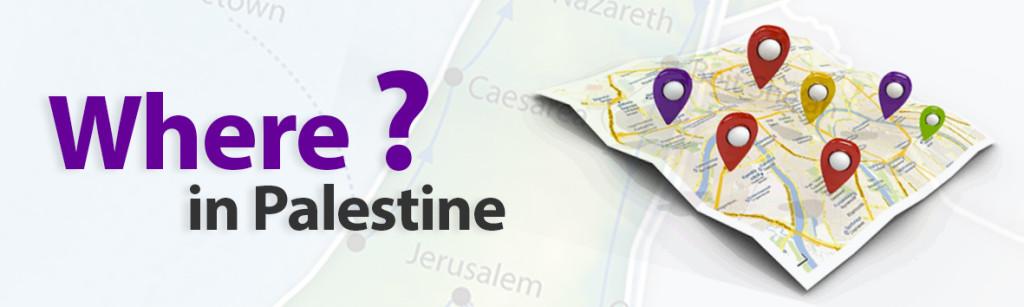 Where in Palestine